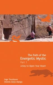 The Path of the Energetic Mystic - Part 1